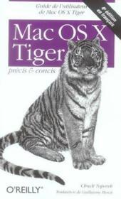 Mac Os X Tiger Precis Et Concis 4e Edition - Couverture - Format classique