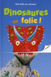 Méli-mélo des animaux ; dinosaures en folie ! - Intérieur - Format classique