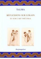 Reflexions Sur Lekain Et Sur L'Art Theatral - Intérieur - Format classique