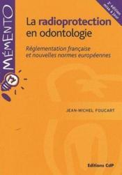 La radioprotection en odontologie (2e édition) - Couverture - Format classique