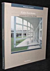 Kisho Kurokawa, Architecture De La Symbiose 1979-1987 - Couverture - Format classique
