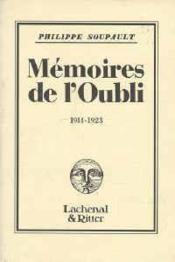 Les memoires de l'oubli 1914-1923 - Couverture - Format classique
