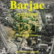 Barjac Au Fil Du Temps - Couverture - Format classique