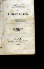 Louise Ou Le Doigt De Dieu - Couverture - Format classique