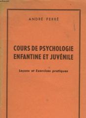Cours De Psychlofie Enfantine Et Juvenile - Couverture - Format classique