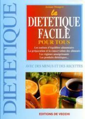 La Dietetique Facile Pour Tous - Couverture - Format classique