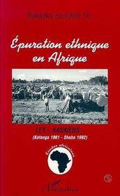 Epuration Ethnique En Afrique - Intérieur - Format classique