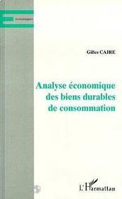 Analyse Economique Des Biens Durable De Consommation - Intérieur - Format classique