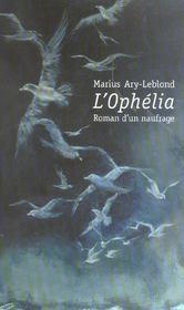Ophelia, roman d'un naufrage - Intérieur - Format classique