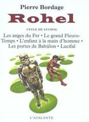 Rohel t.2 ; le cycle de Lucifal - Couverture - Format classique