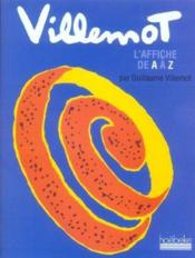 Villemot, l'affiche de a a z - Couverture - Format classique