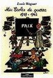 1939-1945, mes écoles de guerre - Intérieur - Format classique