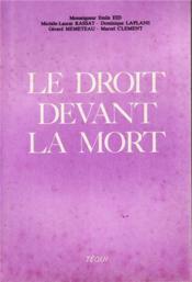 Le Droit Devant La Mort - Couverture - Format classique
