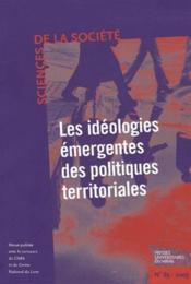 Les Ideologies Mergentes De Politiques Territoriales Revue Sciences De La Societe N65 - Couverture - Format classique