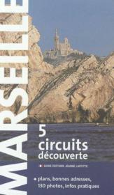 Marseille en cinq circuits découverte - Couverture - Format classique