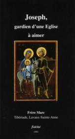 Joseph, Gardien D'Une Eglise A Aimer - Couverture - Format classique