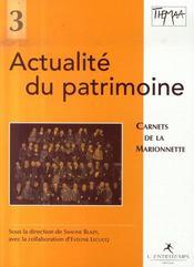 Actualité du patrimoine ; carnets de la marionnette - Intérieur - Format classique