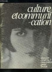 Culture Et Communication N° 19 Septembre 1979. Sommaire: Paris Moscou Sans Visa, L Invite Du Mois Jacques Henri Lartigue... - Couverture - Format classique