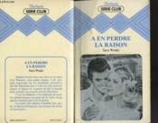 A En Perdre La Raison - Couverture - Format classique