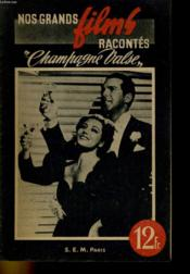 Nos Grands Films Racontes - Champagne Valse - Couverture - Format classique