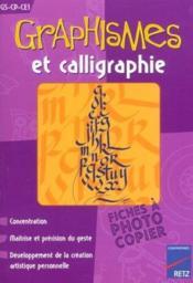 Graphismes et calligraphies ; grande section, CP, CE1 - Couverture - Format classique