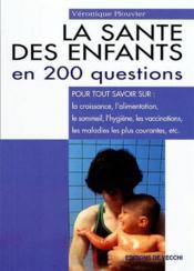 Sante Des Enfants En 200 Questions - Couverture - Format classique