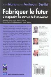 Fabriquer Le Futur. L'Imaginaire Au Service De L'Innovation - 4ème de couverture - Format classique