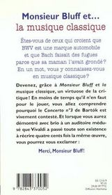 Monsieur Bluff Et La Musique Classique - 4ème de couverture - Format classique