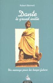 Dante Le Grand Initie ; Un Message Pour Les Temps Futurs - Intérieur - Format classique
