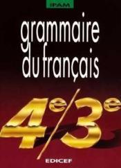 Grammaire Du Francais 4e-3e - Couverture - Format classique