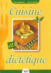 Cuisine et dietétique - Couverture - Format classique