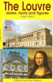 Le Louvre En Dates Et En Chiffres - Couverture - Format classique