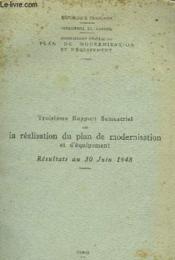 Troisieme Rapport Semestriel Sur La Realisation Du Plan De Modernisation Et D'Equipement - Resultat Au 30 Juin 1948 - Couverture - Format classique