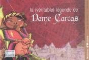 Vente livre :  La (Veritable) Legende De Dame Carcas  - Collectif