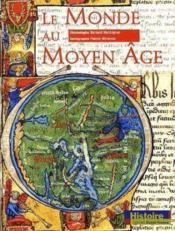 Le monde au moyen age - Couverture - Format classique