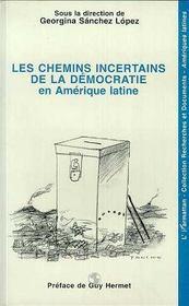 Les Chemins Incertains De La Democratie En Amerique Latine - Intérieur - Format classique