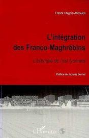 L'Integration Des Franco-Maghrebins ; L'Exemple De L'Est Lyonnais - Intérieur - Format classique
