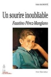 Un Sourire Inoubliable - Faustino Perez-Manglano - Couverture - Format classique