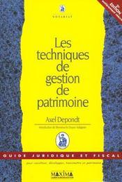 Les Techniques De Gestion De Patrimoine ; 2e Edition ; Guide Juridique Et Fiscal - Intérieur - Format classique