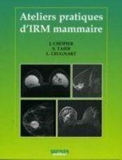 Ateliers Pratiques D Irm Mammaire - Intérieur - Format classique