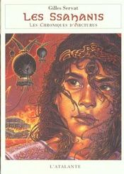 Le Chroniques D'Arcturus T.4 ; Les Ssahanis - Intérieur - Format classique
