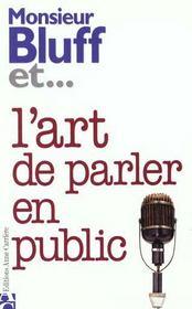 Monsieur Bluff Et L'Art De Parler En Public - Intérieur - Format classique