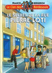 Le secret de la rue Pierre Loti - Couverture - Format classique