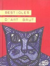 Bestioles d'art brut - Intérieur - Format classique