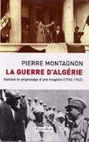 La guerre d'Algérie - Intérieur - Format classique