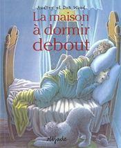 Maison A Dormir Debout (La) - Intérieur - Format classique