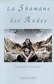 Shamane Des Andes - Couverture - Format classique