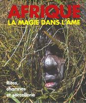 Afrique - La Magie Dans L'Ame - Intérieur - Format classique
