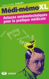 Médi-memo XL ; astuces mnémotechniques pour la pratique médical (6e édition) - Couverture - Format classique