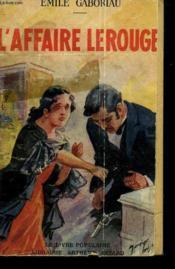 L'Affaire Lerouge. Collection Le Livre Populaire N° 53. - Couverture - Format classique